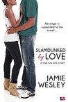 Slamdunked By Love (One-on-One, #2)
