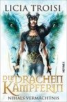 Die Drachenkämpferin: Nihals Vermächtnis