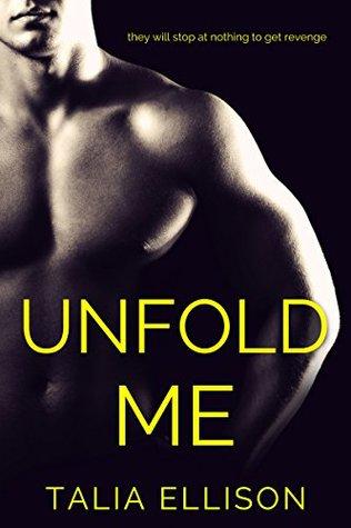 Unfold Me by Talia Ellison