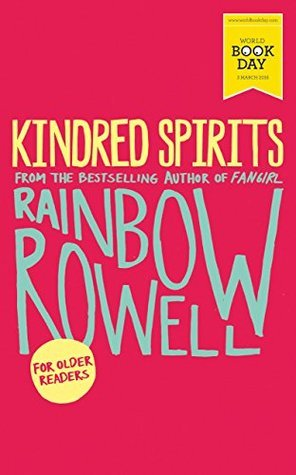 Kindred Spirits by Rainbow Rowell — Reviews, Discussion, Bookclubs ...