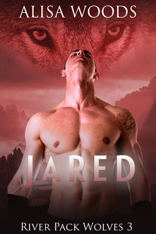Jared (River Pack Wolves #3)
