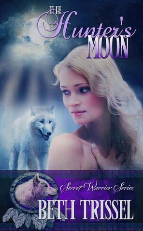 The Hunter's Moon (The Secret Warrior, #1)