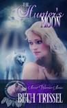 The Hunter's Moon (The Secret Warrior, #1)