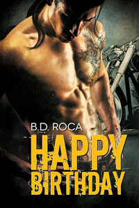 Release Day Review: Happy Birthday by B.D. Roca