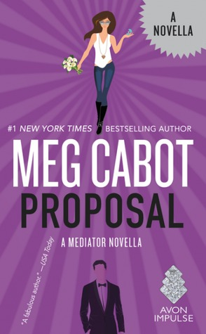 Proposal (The Mediator, #6.5)