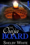 The Ouija Board (Paranormal Adventure Series Book 1)