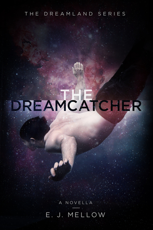 The Dreamcatcher (Dreamland, #1.5)