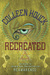 Recreated (Reawakened, #2) by Colleen Houck