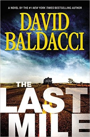 https://www.goodreads.com/book/show/26245853-the-last-mile