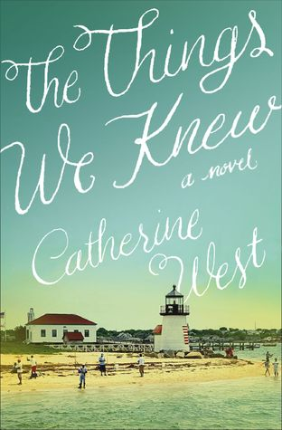 the things we knew catherine west