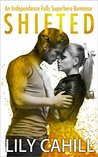 Shifted (Indpendence Falls Superhero Romance Book 4)