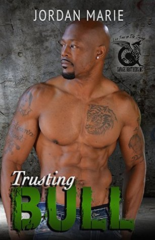 Trusting Bull (Savage Brothers MC, #5)