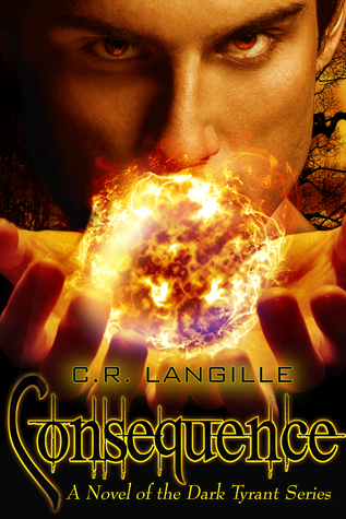 Consequence by C.R. Langille