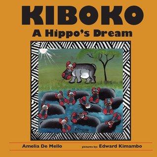 Kiboko by Amelia De Mello