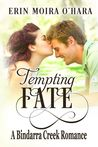 Tempting Fate (A Bindarra Creek Romance #8)