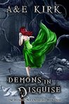 Demons in Disguise (Divinicus Nex Chronicles, #3)