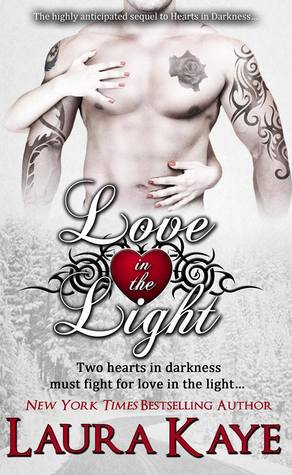 Love in the Light (Hearts in Darkness, #2)