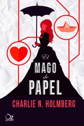 El mago de papel (El mago de papel, #1)