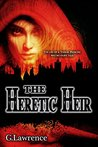 The Heretic Heir (The Elizabeth of England Chronicles #2)