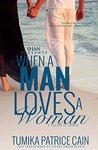 When a Man Loves a Woman: A Season of Change