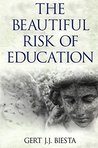 Beautiful Risk of Education