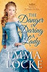 The Danger in Daring a Lady (The Naughty Girls #4)