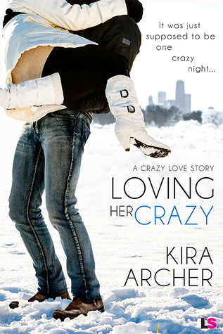 {Review} Loving Her Crazy by Kira Archer