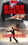 Blind Mission: A Thrilling Espionage Novel