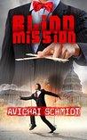 Blind Mission: A Thrilling Espionage Novel