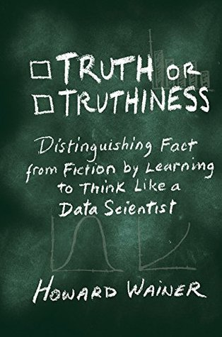 Truth or Truthiness by Howard Wainer