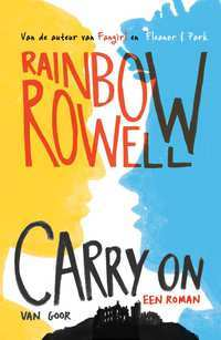 Carry On – Rainbow Rowell