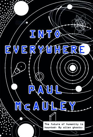 Into Everywhere (The Choice #2) - Paul McAuley