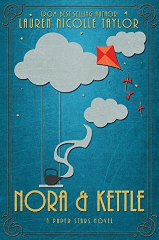 Nora & Kettle (Paper Stars #1)