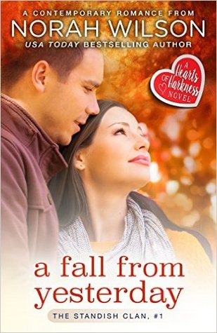 A Fall from Yesterday by Norah Wilson