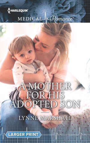 A Mother for His Adopted Son by Lynne Marshall