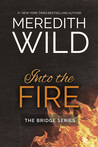 Into the Fire (Bridge, #2)