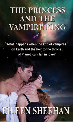 The Princess and the Vampire King by Eileen  Sheehan
