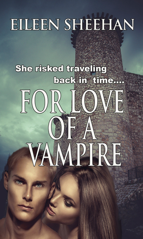 For Love of a Vampire by Eileen  Sheehan