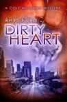 Dirty Heart (Cole McGinnis, #6)