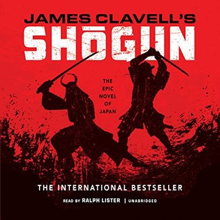A Novel of Japan (Asian Saga #1) - James Clavell