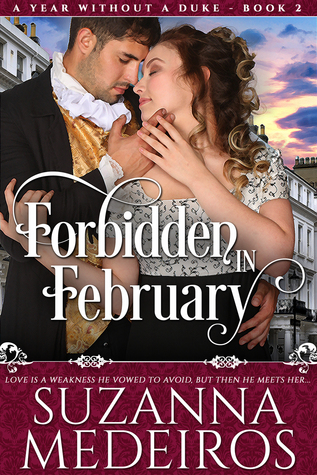 Forbidden in February (A Year Without a Duke, #2)