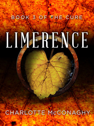 Limerence: Omnibus Edition (The Cure, #3)