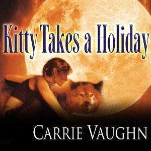 Audiobook Review: Kitty Takes a Holiday by Carrie Vaughn
