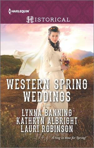 Western Spring Weddings by Lynna Banning