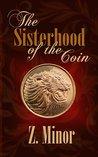 The Sisterhood of the Coin