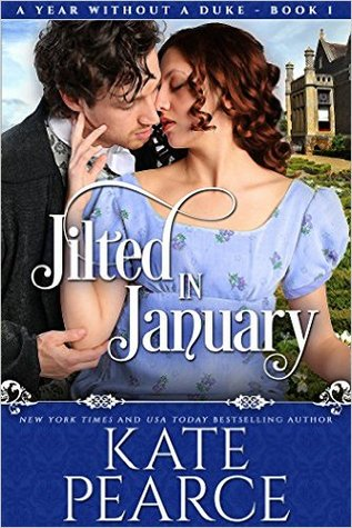 Jilted in January  (A Year Without a Duke, #1)