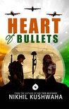 Heart of Bullets
