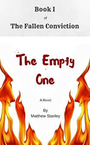 The Empty One (The Fallen Conviction, #1)