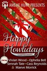 Happy Howlidays: (Five Steamy Holiday Shifter Shorts)