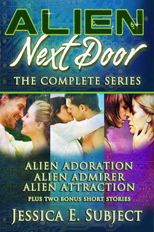 Alien Next Door by Jessica E. Subject